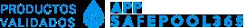 Productos Validados para Safepool 365